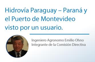 Hidrovía Paraguay – Paraná y el Puerto de Montevideo visto por un usuario